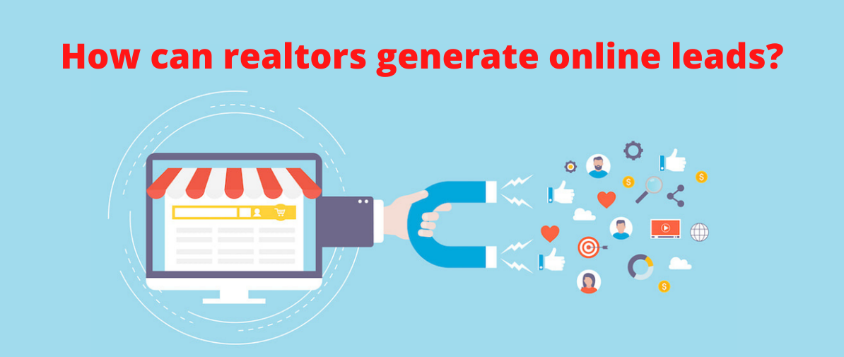 How can realtors  generate online leads?